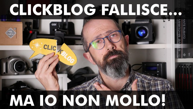 Clickblog fallisce… ma io non mollo!