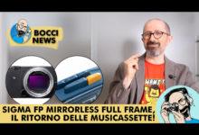 BOCCI NEWS: SIGMA FP MIRRORLESS FULL FRAME, IL RITORNO DELLE MUSICASSETTE!