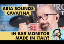 ARIA SOUNDS CAVATINA: IN EAR MONITOR MADE IN ITALY!