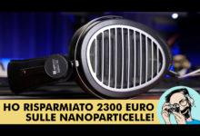 MASSDROP X HIFIMAN EDITION XX: HO RISPARMIATO 2300 EURO SULLE NANOPARTICELLE!