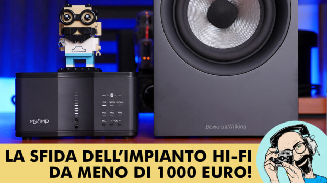 MICROMEGA MYAMP + BOWERS & WILKINS 607 S6: LA SFIDA DELL'IMPIANTO HI-FI DA MENO DI 1000 EURO!
