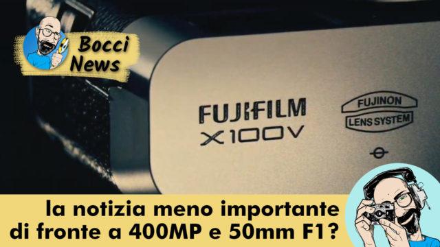 Fujifilm X100V: la notizia meno importante di fronte a 400MP e 50mm F1?