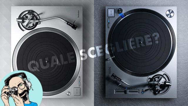 Quale scegliere tra Technics SL-1200GR e SL-1500C?