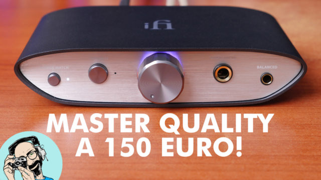 iFi Zen DAC: la MASTER QUALITY AUTHENTICATED a soli 150 EURO!
